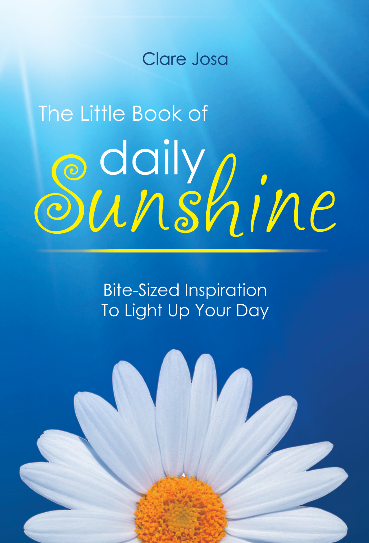 The Little Book Of Daily Sunshine - ISBN 978-1908854407