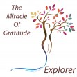 The Miracle Of Gratitude - Explorer Level