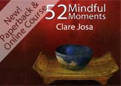 52 Mindful Moments by Clare Josa
