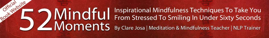 52 Mindful Moments - Clare Josa - Official Book Website