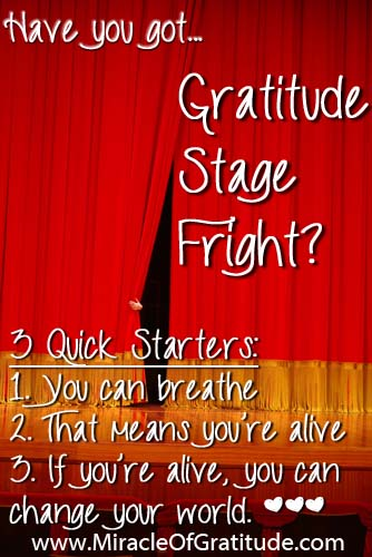 Have you got Gratitude Stage Fright?