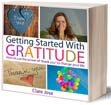 Getting Started With Gratitude - by Clare Josa