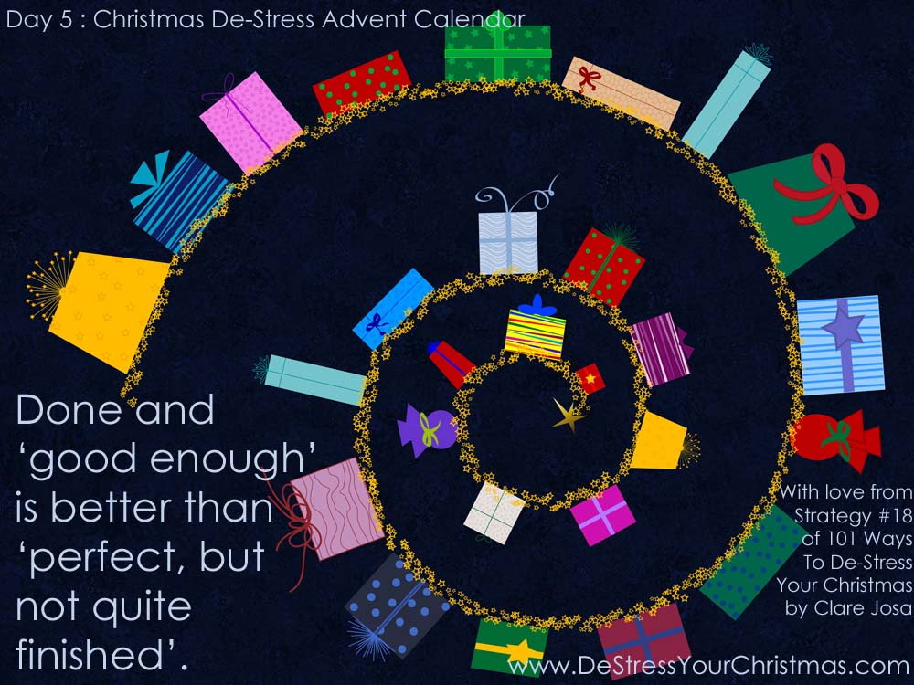101 Ways To De-Stress Your Christmas - 2013 Advent Calendar Day 5