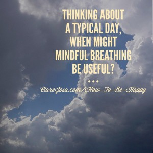 When might 'mindful breathing' help you?