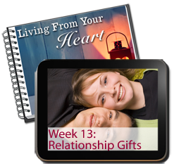 Week 13 - Discovering the hidden gifts in your relationships