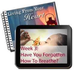 Week 4 - Have You Forgotten How To Breathe?