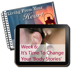 Week 6 - Time To Change Your Body Stories