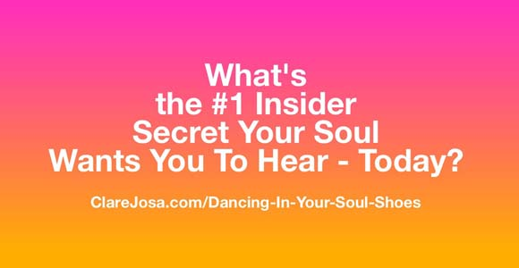 The #1 Insider Secret Your Soul Wants You To Hear - Today
