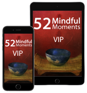 52 Mindful Moments VIP Access