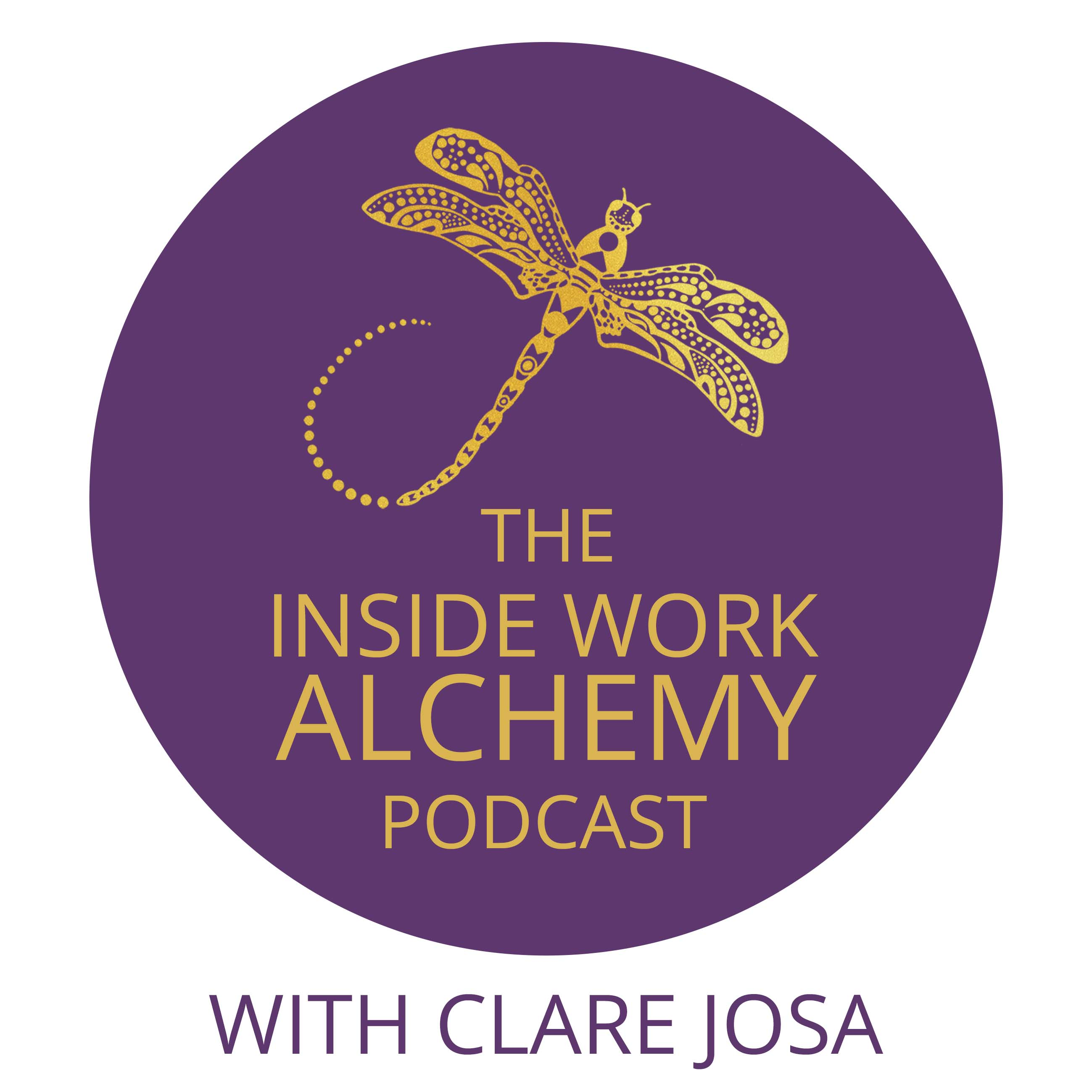 Inside Work Alchemy Podcast