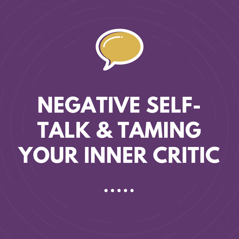 negative self-talk and inner critic