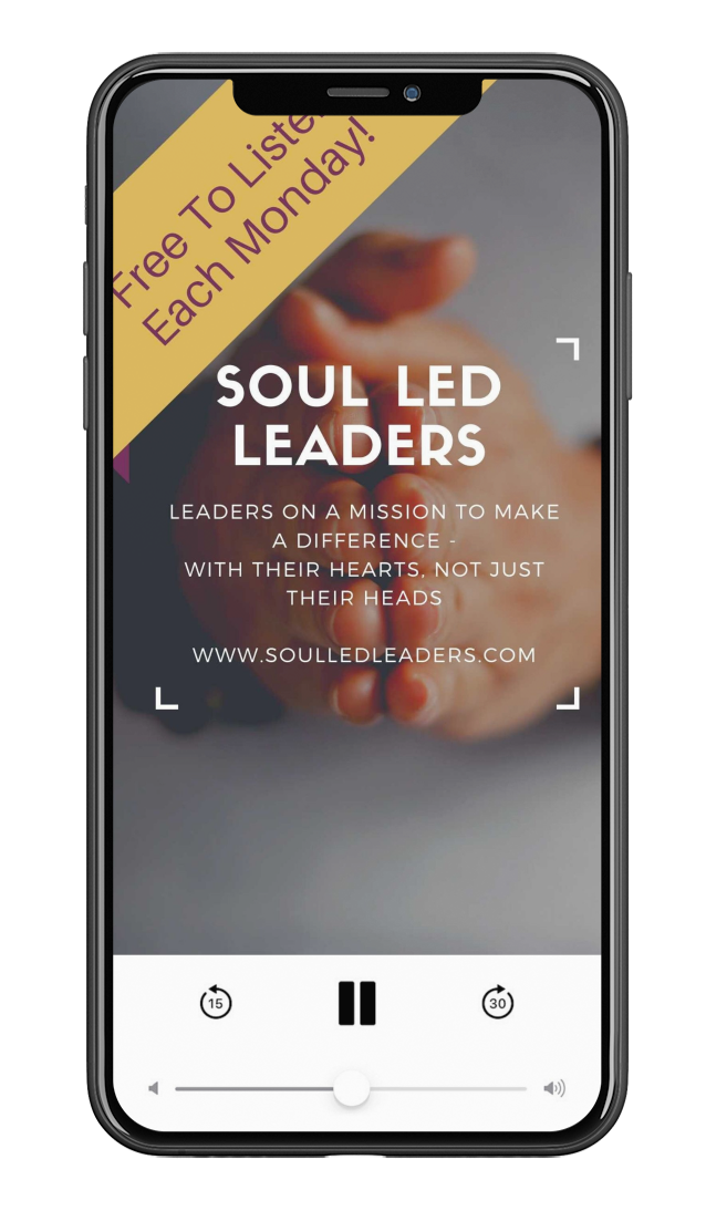 Soul Led Leaders Podcast