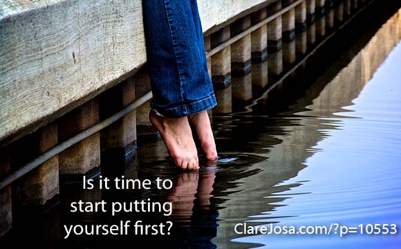 Is it time to put yourself first?