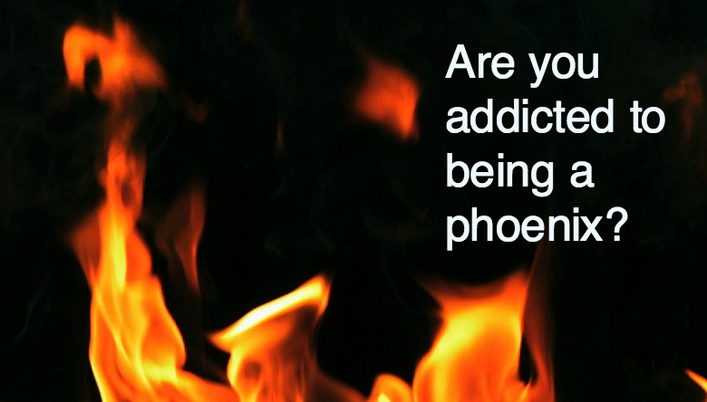 Are you addicted to being a phoenix? Discover why the repeated burnout cycle is a modern addiction - and 3 simple steps to set yourself free.