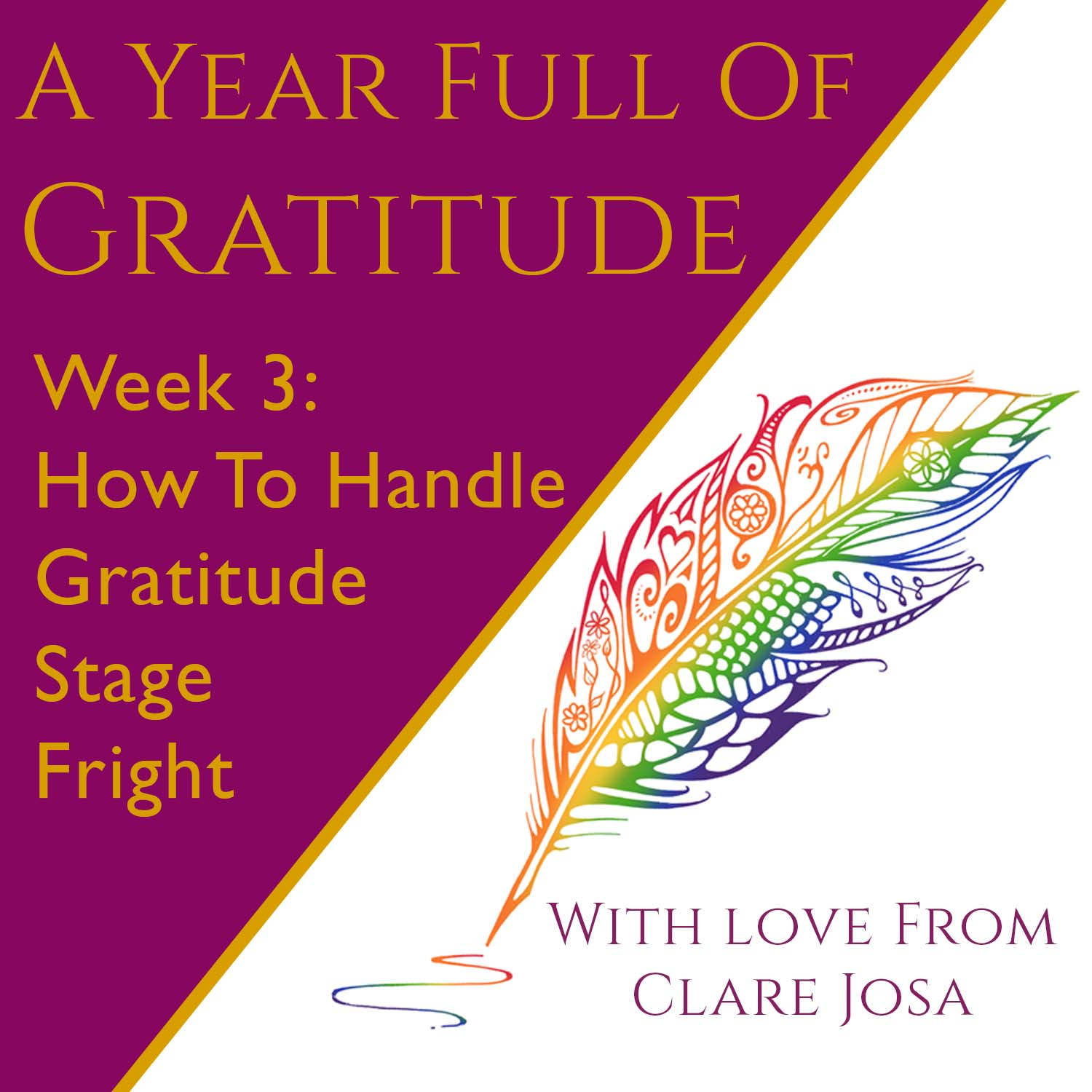 Gratitude Week 3: How To Handle Gratitude Stage Fright