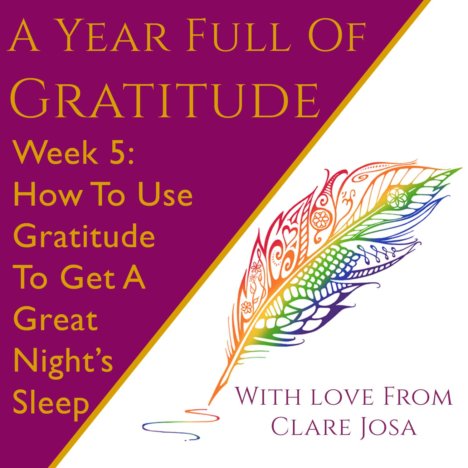 Gratitude: How to use gratitude to get a great night's sleep